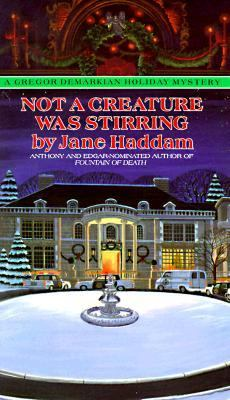 Not a Creature Was Stirring (A Gregor Demarkian Mystery)