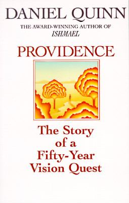 Providence The Story of a Fifty-Year Vision Quest