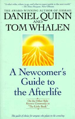 "Newcomer's Guide to the Afterlife On the Other Side Known Commonly As ""the Little Book"""