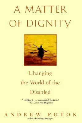 Matter of Dignity Changing the Lives of the Disabled