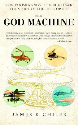 God Machine: From Boomerangs to Black Hawks: The Story of the Helicopter