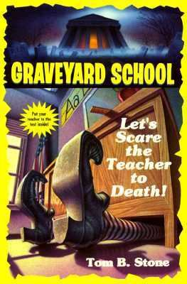 Let's Scare the Teacher to Death!, Vol. 8 - Tom B. Stone - Paperback