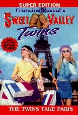 The Twins Take Paris: (Sweet Valley Twins: Super Edition Series #6)