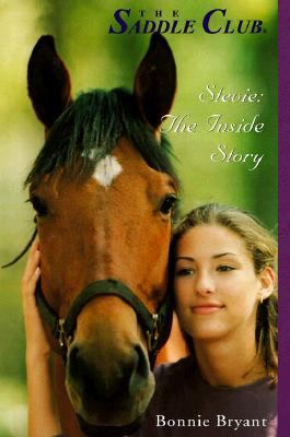 Stevie: The Inside Story (Saddle Club: Super Edition Series #8) - Bonnie Bryant - Paperback - SPECIAL