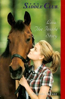 Saddle Club: Lisa: The Inside Story - Bonnie Bryant - Paperback