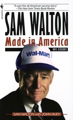 Sam Walton Made in America  My Story