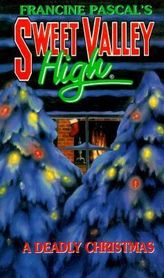 A Deadly Christmas (Sweet Valley High Series #111)