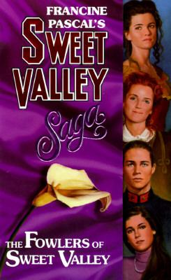Fowlers of Sweet Valley: (Sweet Valley High: Magna Edition Series) - Francine Pascal - Mass Market Paperback