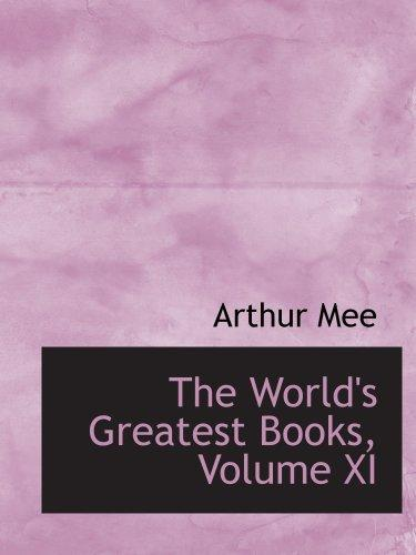 The World's Greatest Books, Volume XI: Ancient and Medieval History