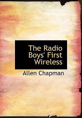Radio Boys' First Wireless