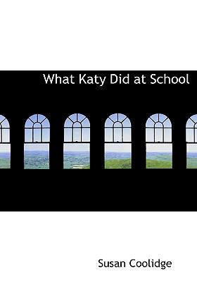 What Katy Did at School