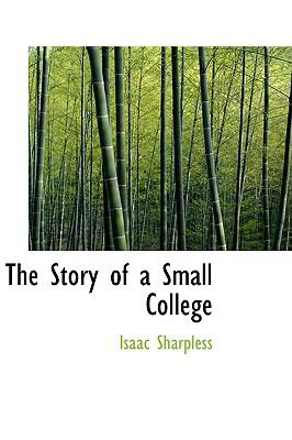 The Story of a Small College