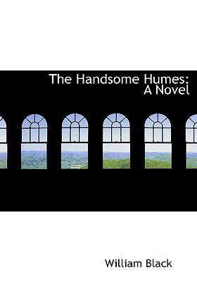 The Handsome Humes: A Novel (Large Print Edition)