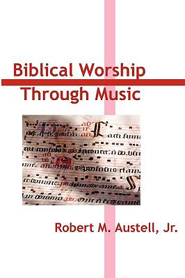 Biblical Worship through Music