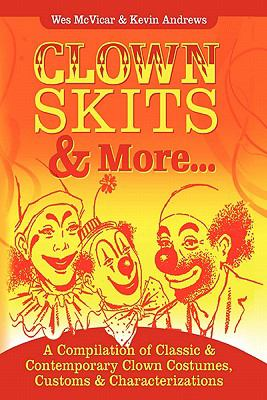 Clown Skits and More...
