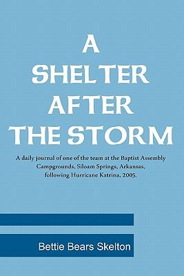 Shelter after the Storm