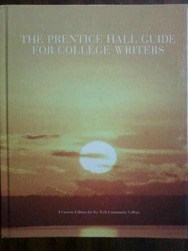 Prentice Hall Guide for College Writers, the (8th Edition) 2008