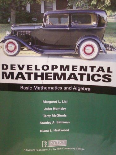 Developmental Mathematics: Basic Mathematics and Algebra (Ivy Tech Community College)