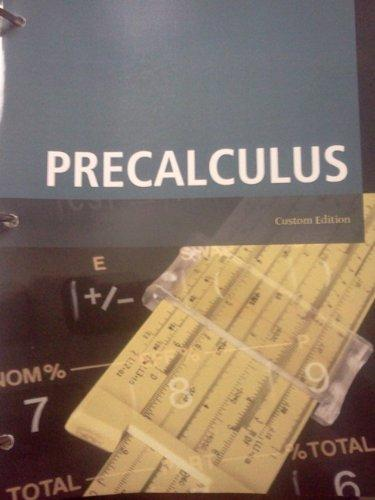 Pre-calculus (Taken from: College Algebra and Trig