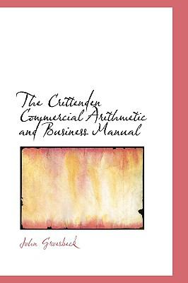 The Crittenden Commercial Arithmetic and Business Manual