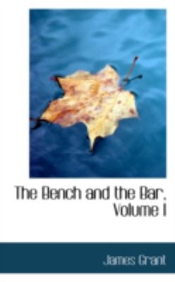 The Bench and the Bar, Volume I