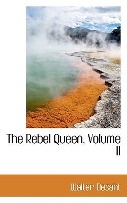 The Rebel Queen, Volume Ii