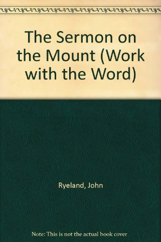 The Sermon on the Mount (Work with the Word)