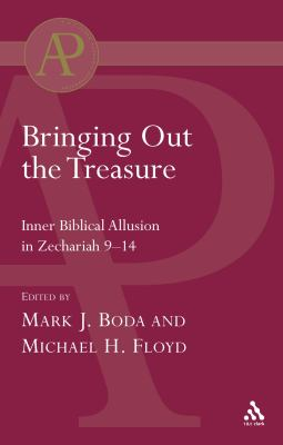 Bringing Out The Treasure Inner Biblical Allusion In Zechariah 9-14