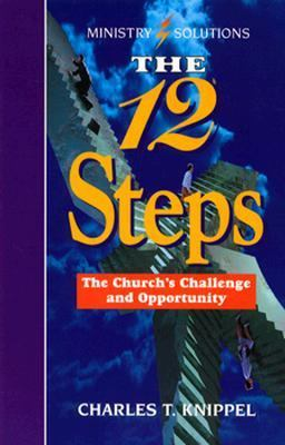 The Twelve Steps: The Church's Challenge and Opportunity