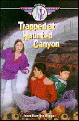 Trapped at Haunted Canyon - Joan Rawlins Biggar - Paperback