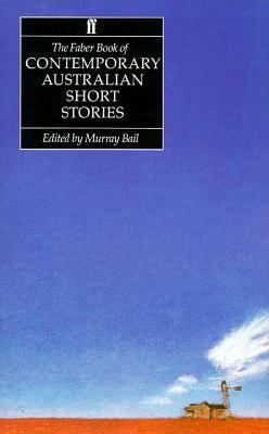 Faber Book of Contemporary Australian Short Stories