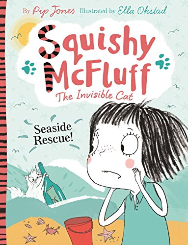 Squishy McFluff: Seaside Rescue! (Squishy McFluff the Invisible Cat)