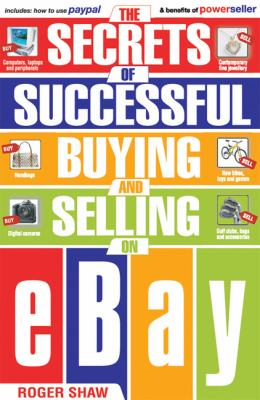 Secrets of Successful Buying And Selling on Ebay