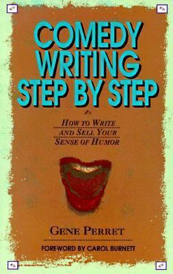 Comedy Writing Step by Step