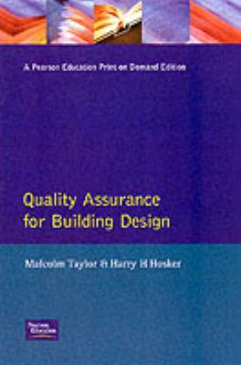 Quality Assurance for Building Design - Malcolm B. Taylor - Hardcover