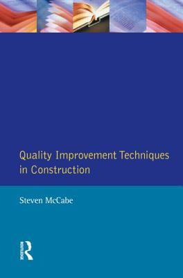 Quality Improvement Techniques in Construction - Steven McCabe - Paperback