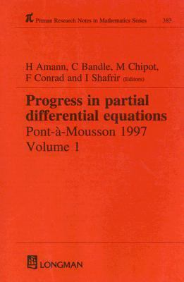 Progress in Partial Differential Equations Pont-A-Mousson 1997