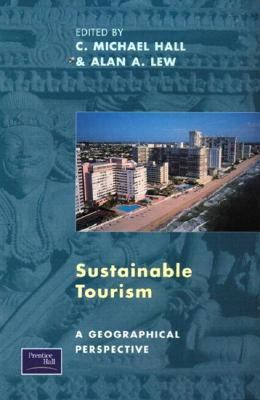 Sustainable Tourism A Geographical Perspective