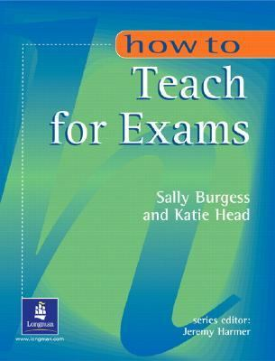 How to Teach for Exams