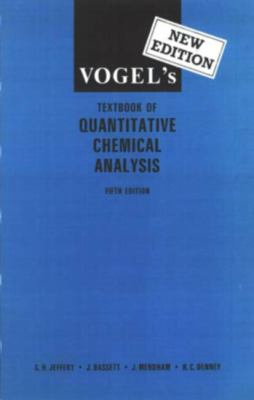 Vogel's Textbook of Quantitative Chemical Analysis