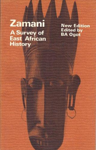 Zamani: A Survey of East African History