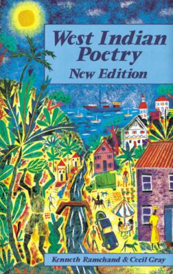 West Indian Poetry An Anthology for Schools