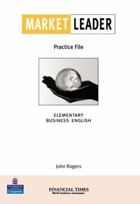 "Market Leader: Business English with the "" Financial Times "" : Elementary Practice File Book (Market Leader)"