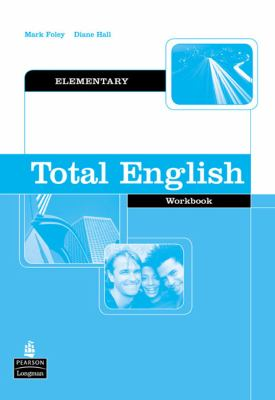 Total English Elementary Workbook Without Key (Total English)