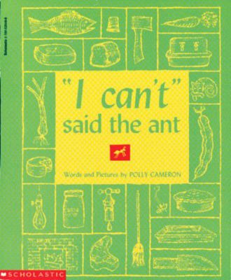 I Can't Said the Ant