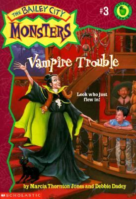 Vampire Trouble (Bailey City Monsters Series #3)