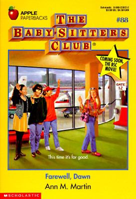 Farewell, Dawn: (The Baby-Sitters Club Series #88) - Ann M. Martin - Paperback