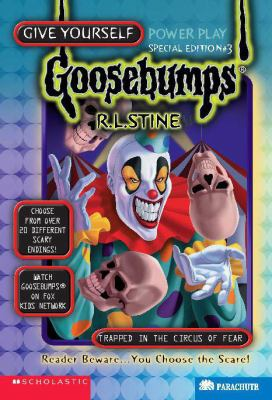 Trapped in the Circus of Fear (Give Yourself Goosebumps Series: Special Edition #3) - R. L. Stine - Paperback