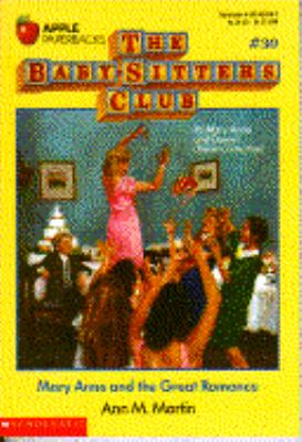 Mary Anne and the Great Romance: (The Baby-Sitters Club Series #30)