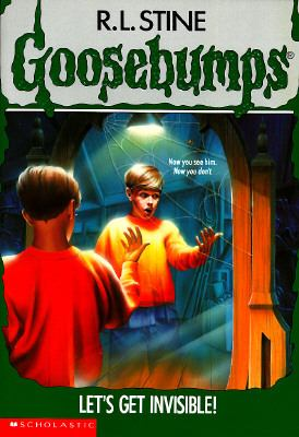 Let's Get Invisible! (Goosebumps Series)